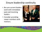 ensure leadership continuity