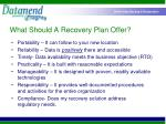what should a recovery plan offer