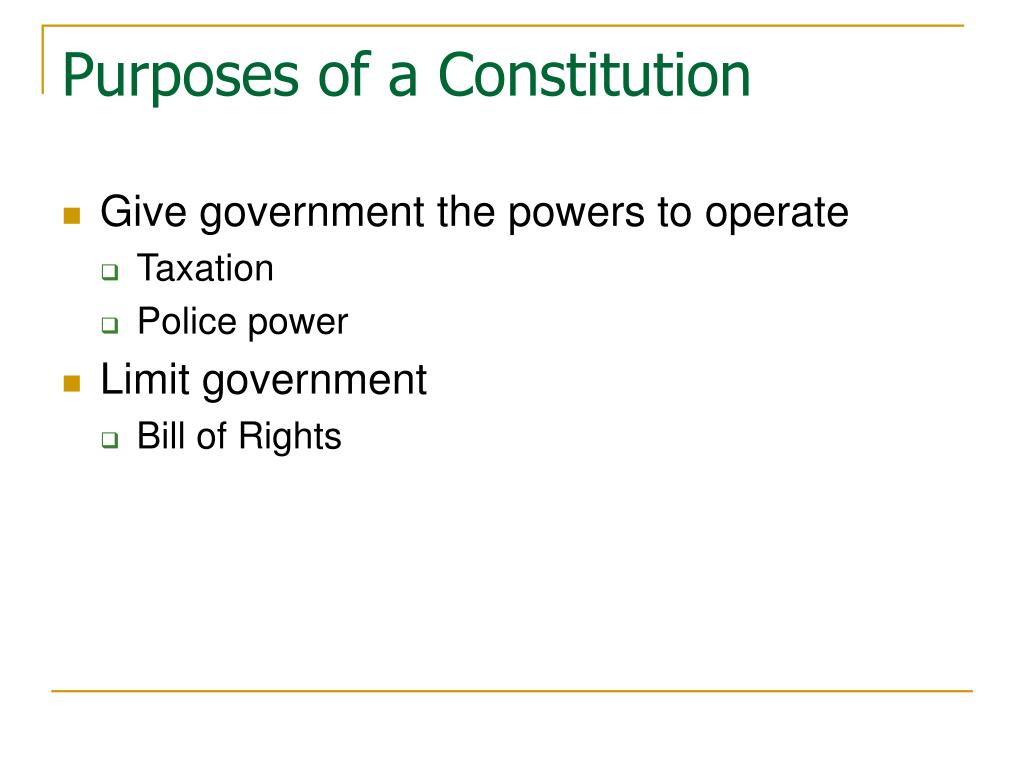 Purposes of a Constitution