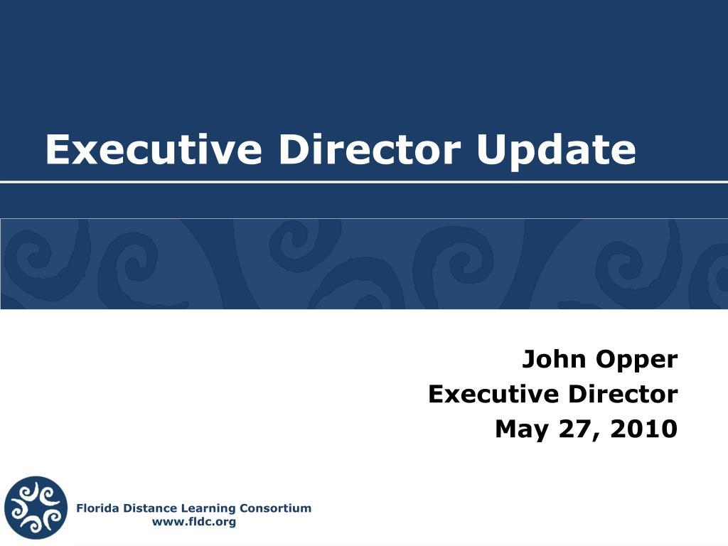 executive director update l.