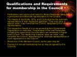 qualifications and requirements for membership in the council