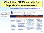 check the uspto web site for important announcements52