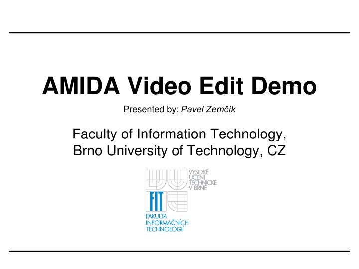 amida video edit demo n.
