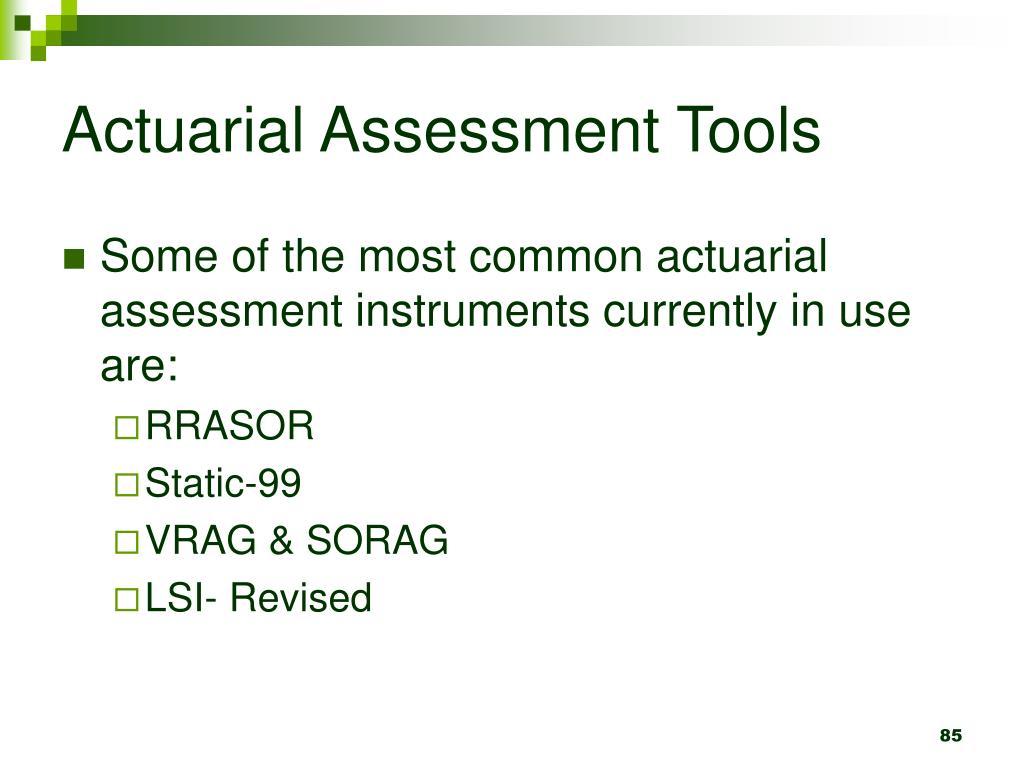Actuarial Assessment Tools