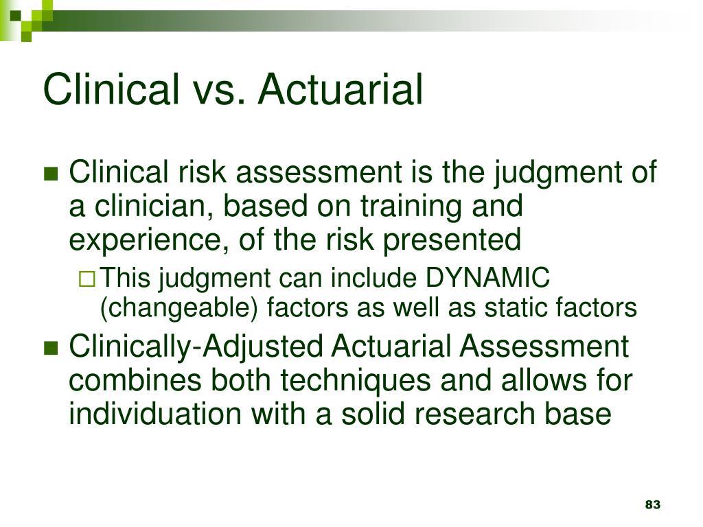 Clinical vs. Actuarial