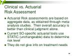clinical vs actuarial risk assessment