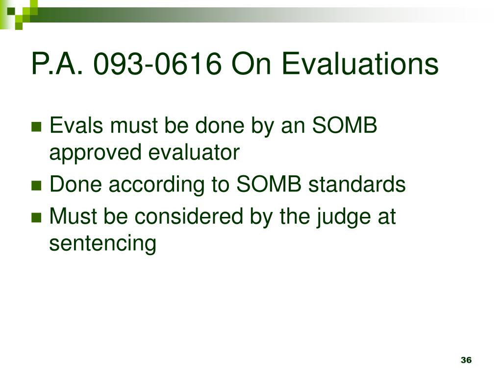P.A. 093-0616 On Evaluations