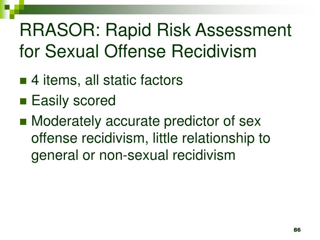 RRASOR: Rapid Risk Assessment for Sexual Offense Recidivism