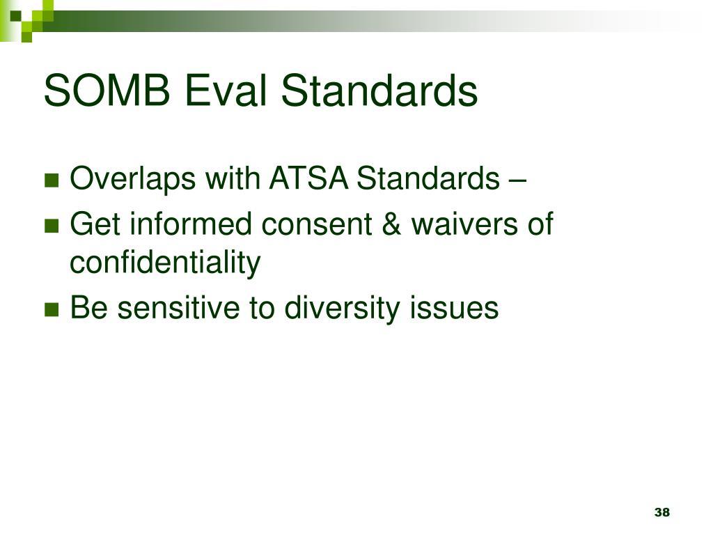 SOMB Eval Standards