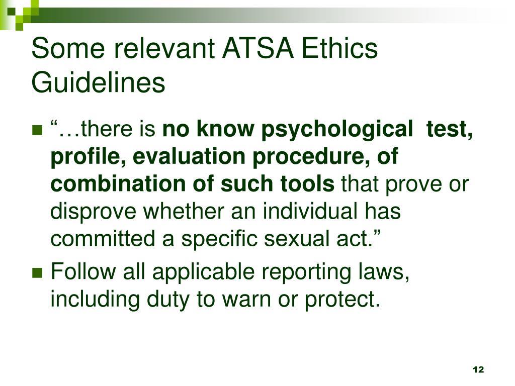Some relevant ATSA Ethics Guidelines