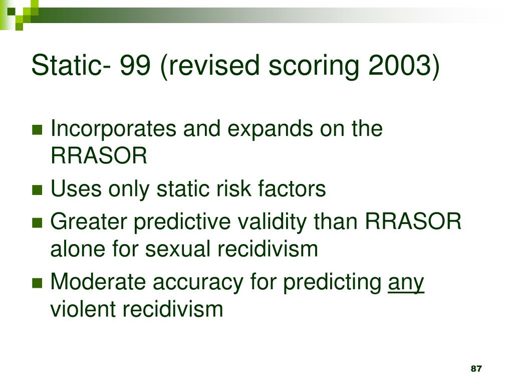 Static- 99 (revised scoring 2003)