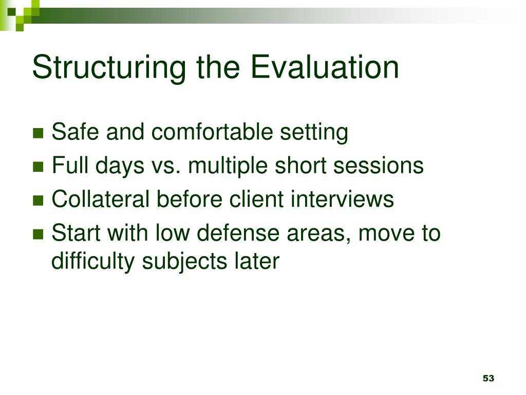 Structuring the Evaluation