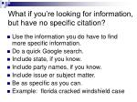 what if you re looking for information but have no specific citation