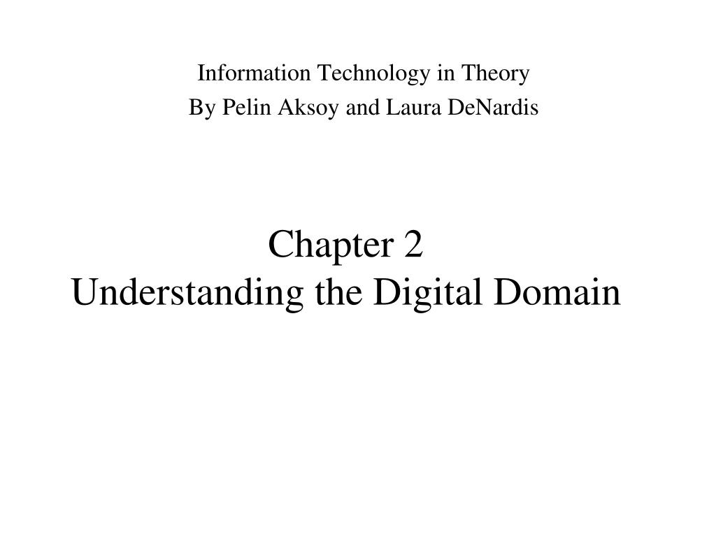 chapter 2 understanding the digital domain l.