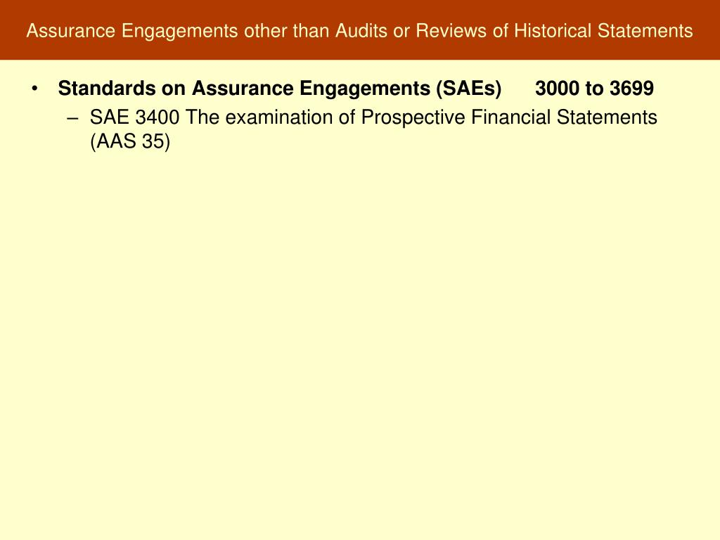 Assurance Engagements other than Audits or Reviews of Historical Statements