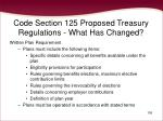 code section 125 proposed treasury regulations what has changed