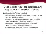 code section 125 proposed treasury regulations what has changed107