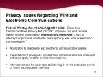 privacy issues regarding wire and electronic communications38