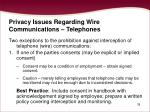 privacy issues regarding wire communications telephones