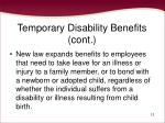 temporary disability benefits cont