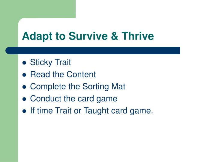 Adapt to Survive & Thrive