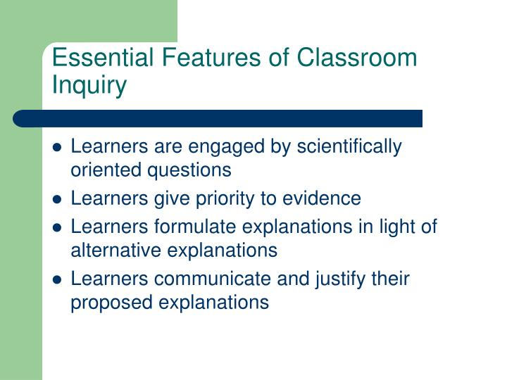 Essential Features of Classroom Inquiry