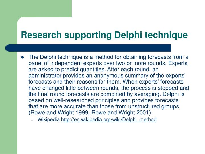 Research supporting Delphi technique