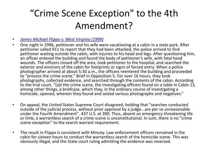 """""""Crime Scene Exception"""" to the 4th Amendment?"""