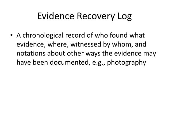 Evidence Recovery Log