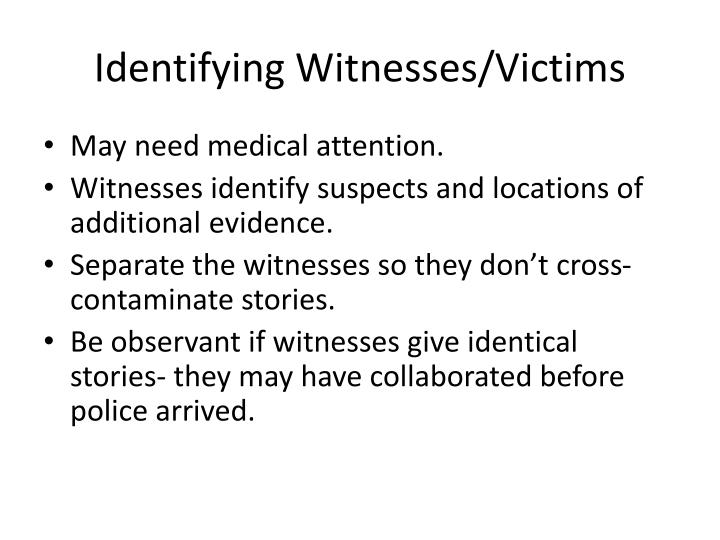 Identifying Witnesses/Victims