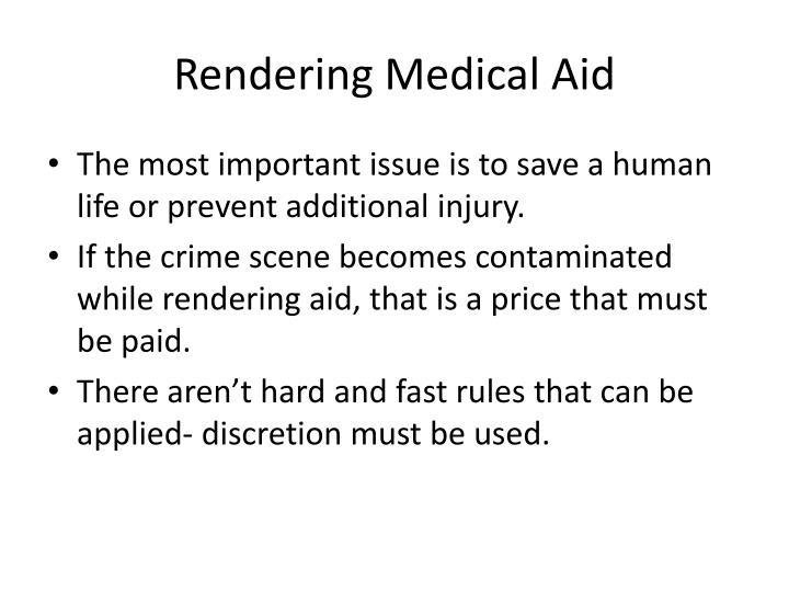Rendering Medical Aid