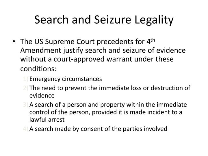 Search and Seizure Legality