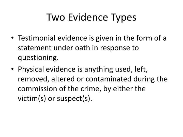 Two Evidence Types