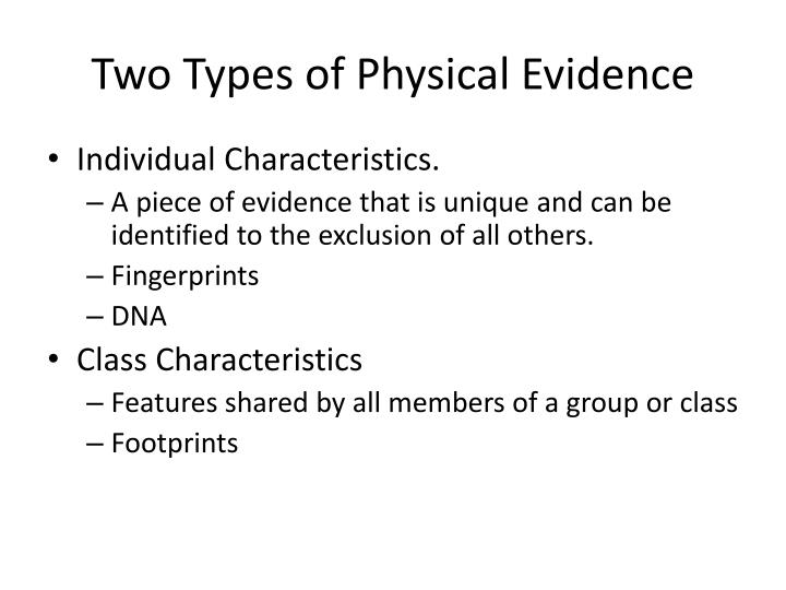 Two Types of Physical Evidence