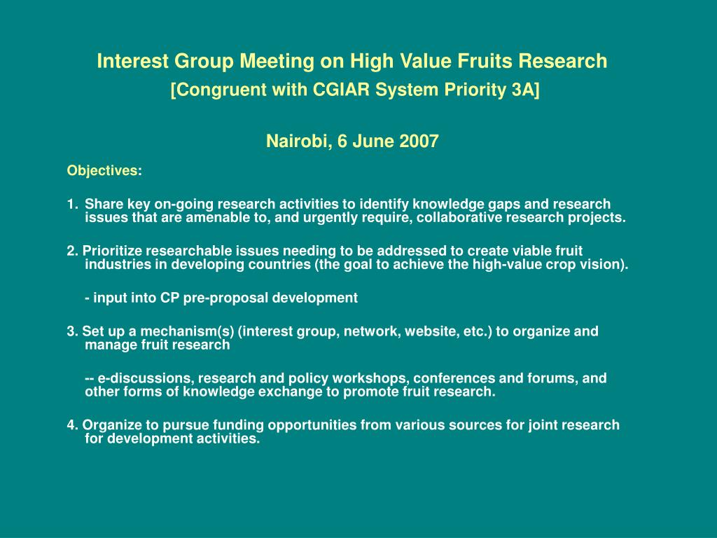 Interest Group Meeting on High Value Fruits Research