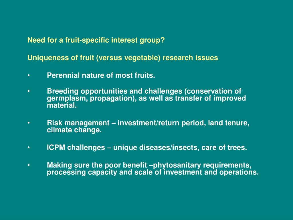 Need for a fruit-specific interest group?
