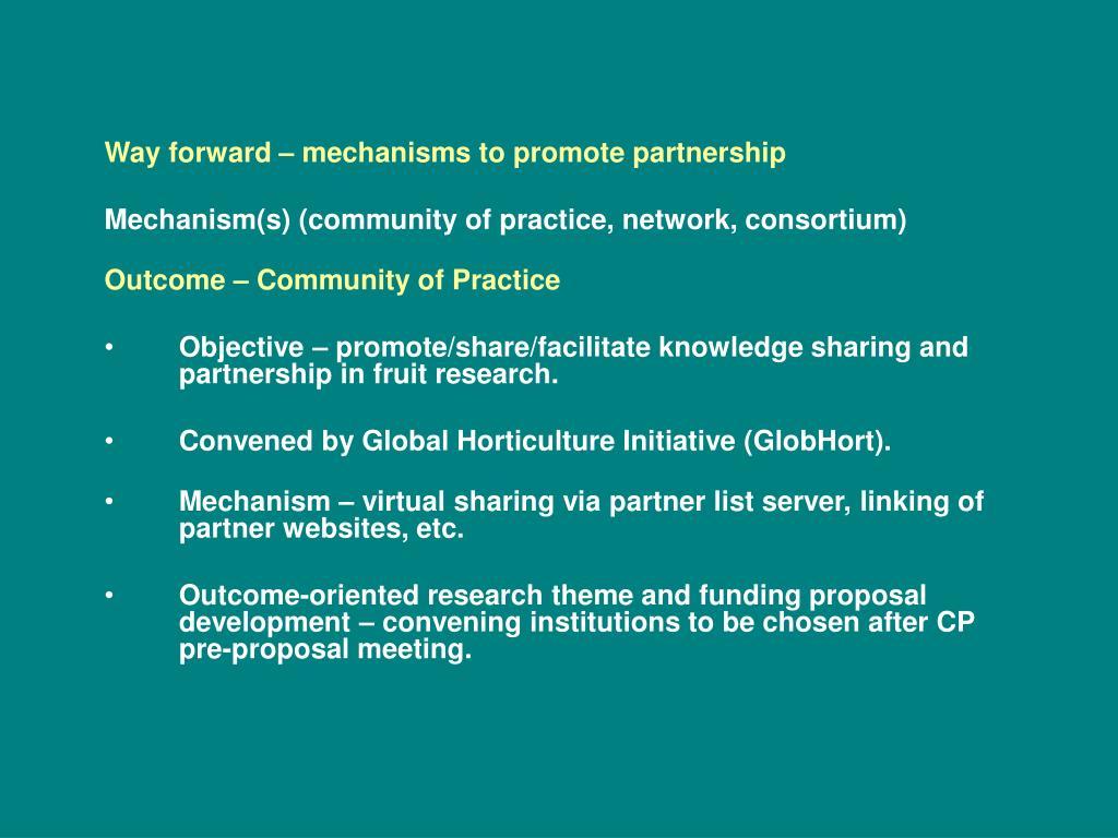 Way forward – mechanisms to promote partnership