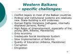 western balkans specific challenges