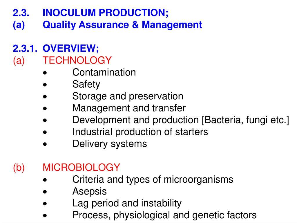2.3.INOCULUM PRODUCTION;