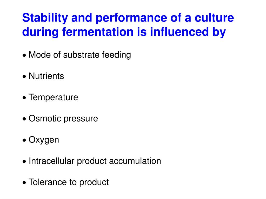 Stability and performance of a culture during fermentation is influenced by