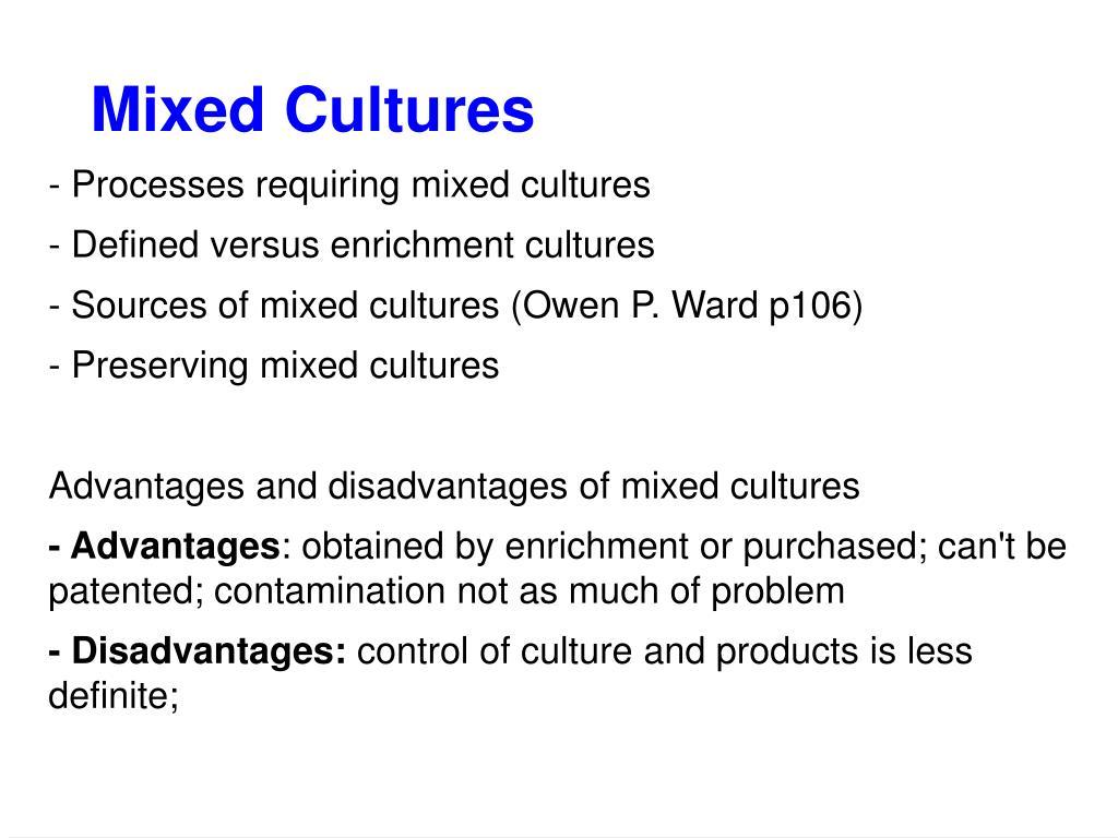 Mixed Cultures