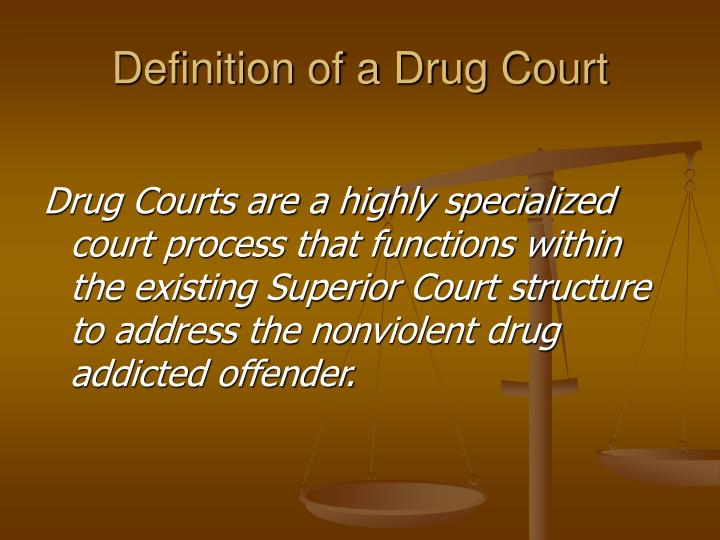 Definition of a drug court