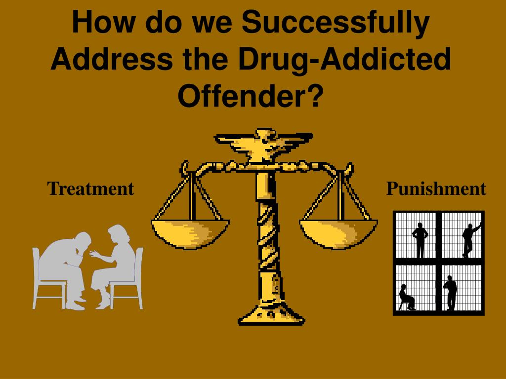 How do we Successfully Address the Drug-Addicted Offender?
