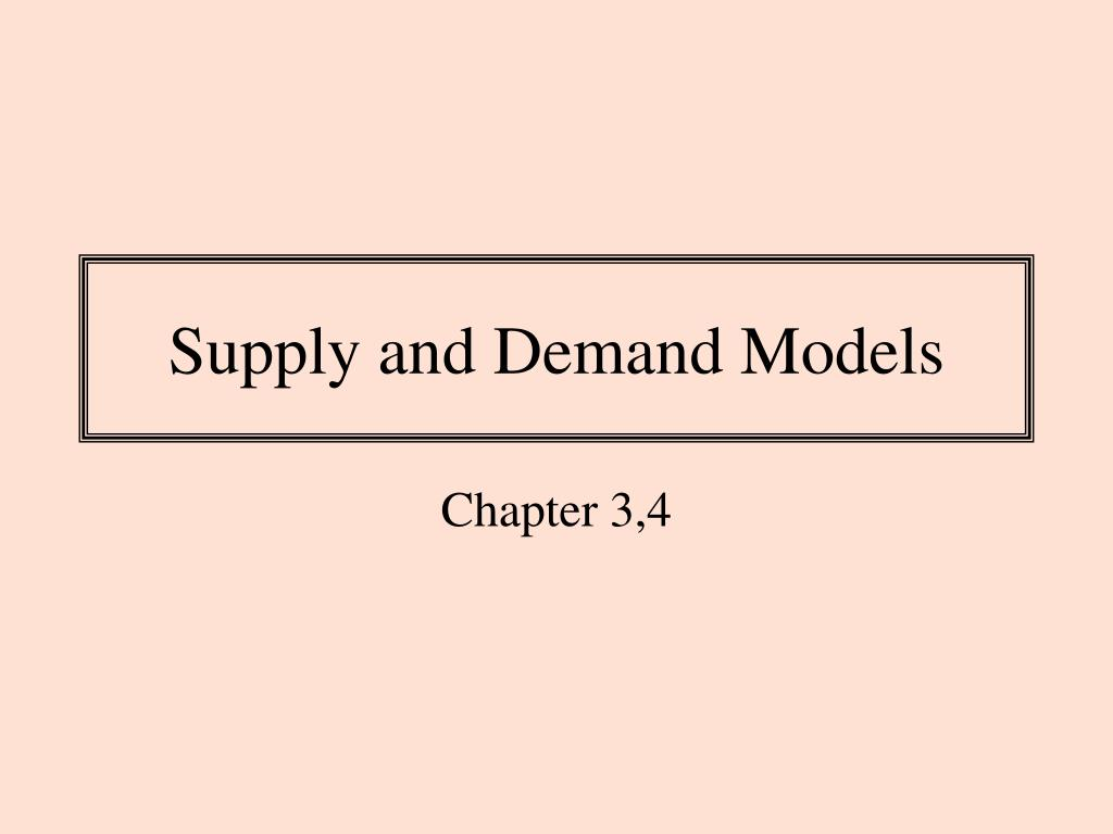 supply and demand models l.