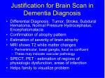 justification for brain scan in dementia diagnosis