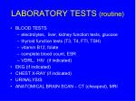 laboratory tests routine