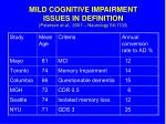 mild cognitive impairment issues in definition petersen et al 2001 neurology 56 1133