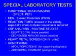 special laboratory tests