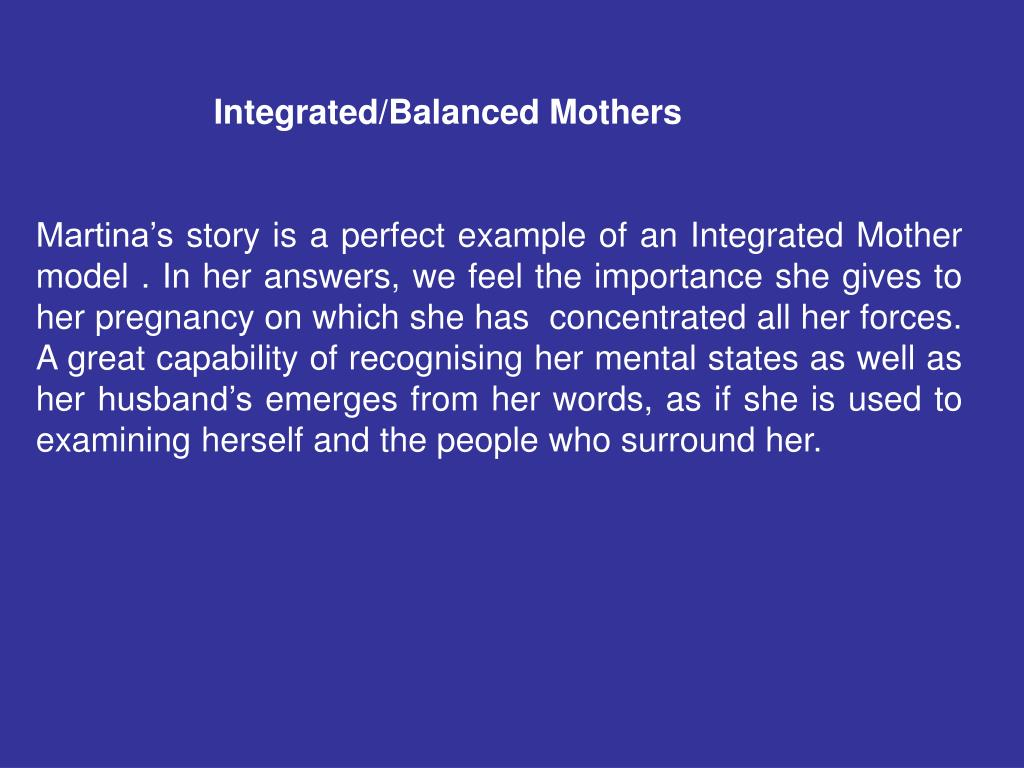 Integrated/Balanced Mothers