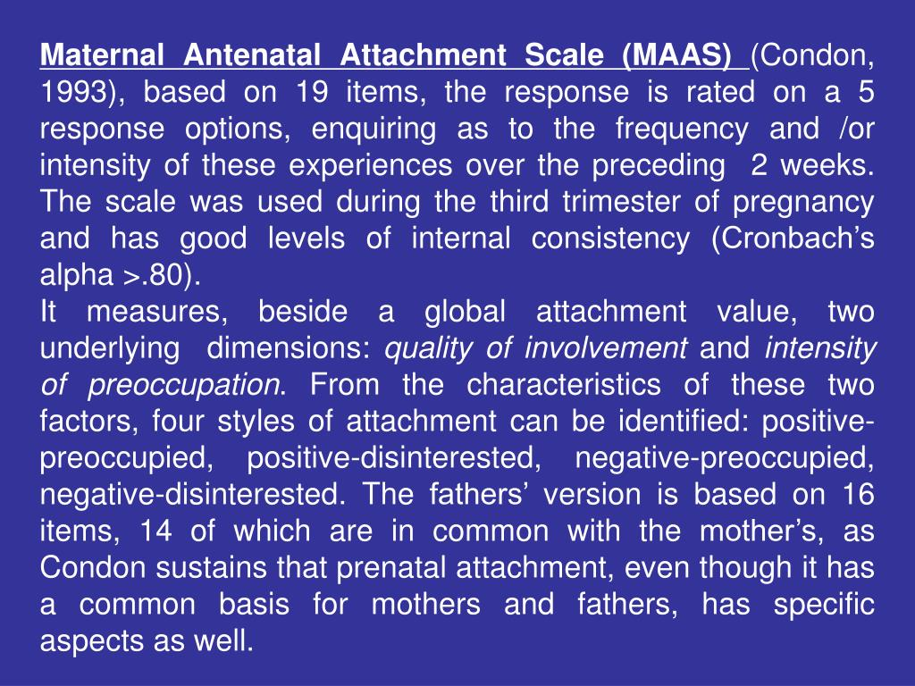 Maternal Antenatal Attachment Scale (MAAS)